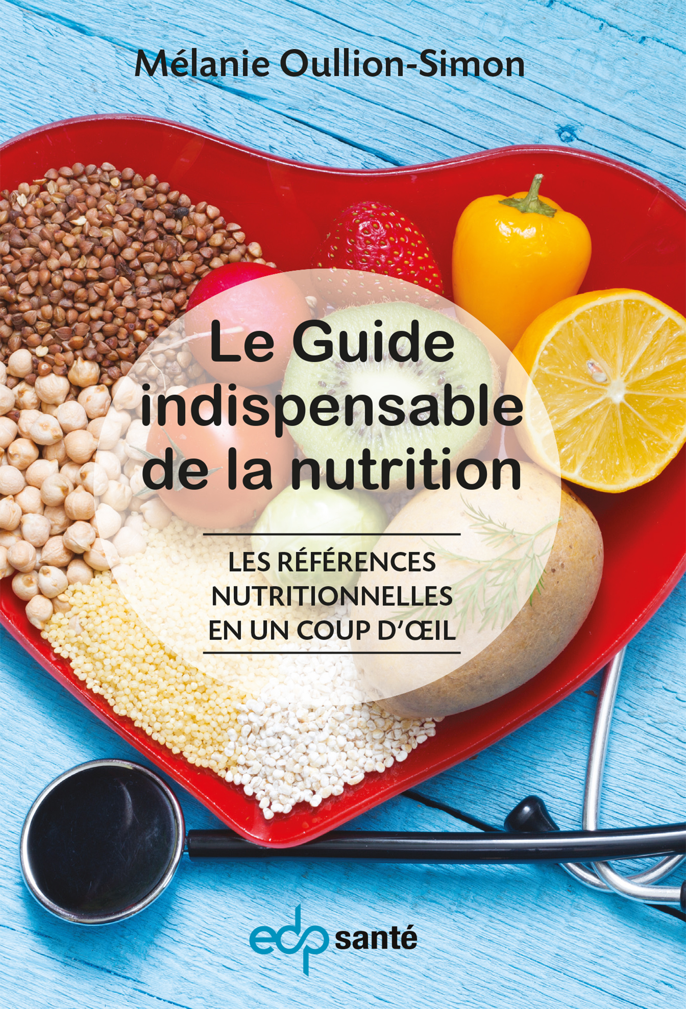 GUIDE INDISPENSABLE DE LA NUTRITION (LE)