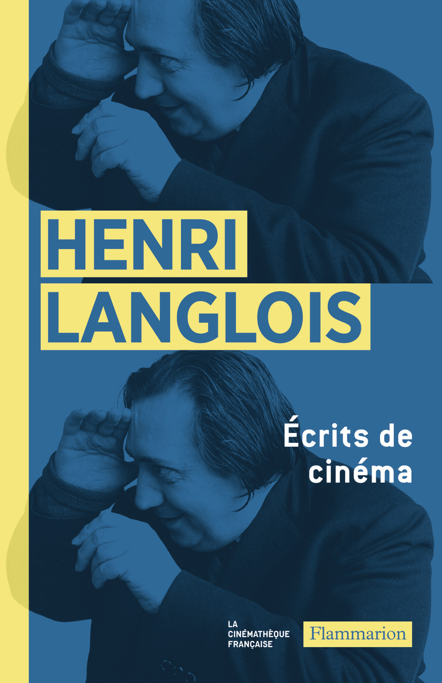 ECRITS DE CINEMA (1931-1977)