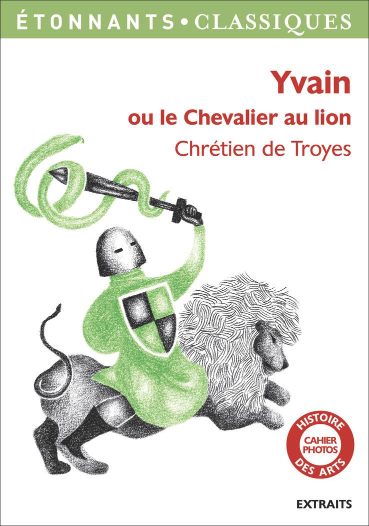 YVAIN - OU LE CHEVALIER AU LION
