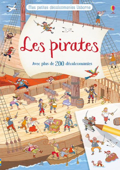 LES PIRATES - MES PETITES DECALCOMANIES USBORNE