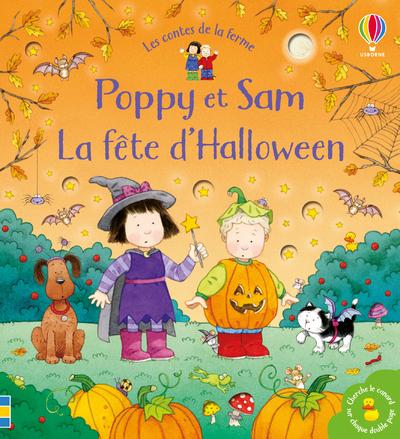 POPPY ET SAM - LA FETE D'HALLOWEEN - LES CONTES DE LA FERME