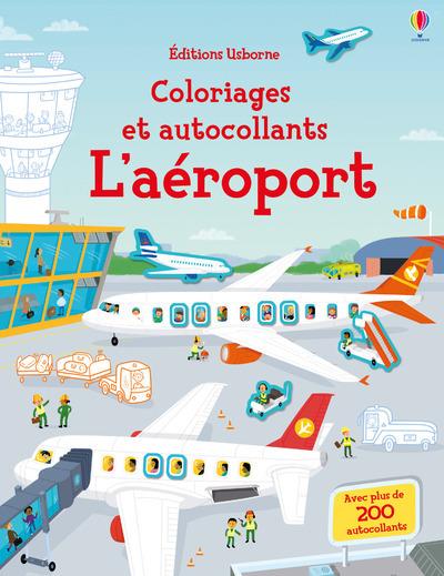 L'AEROPORT - COLORIAGES ET AUTOCOLLANTS