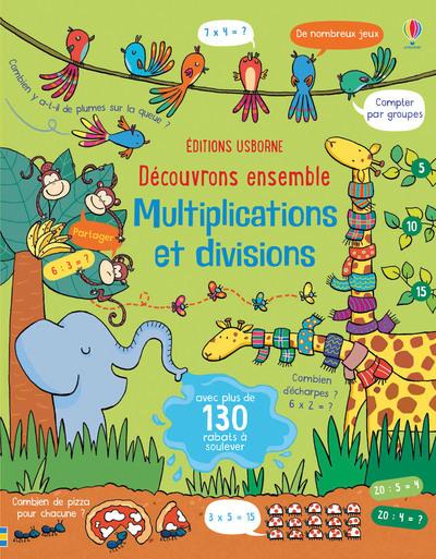 DECOUVRONS ENSEMBLE - MULTIPLICATIONS ET DIVISIONS