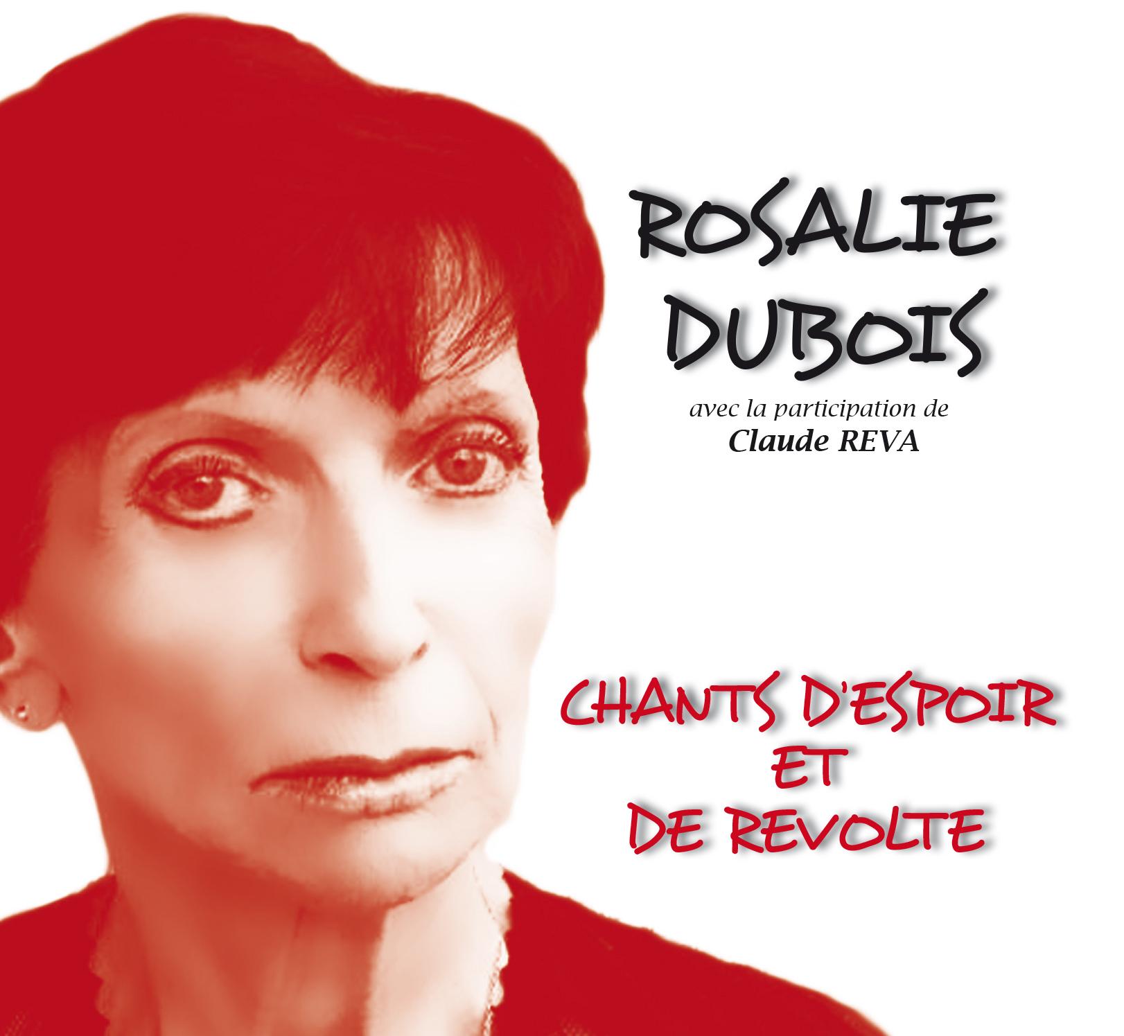 ROSALIE DUBOIS CHANTS D'ESPOIR ET DE REVOLTE