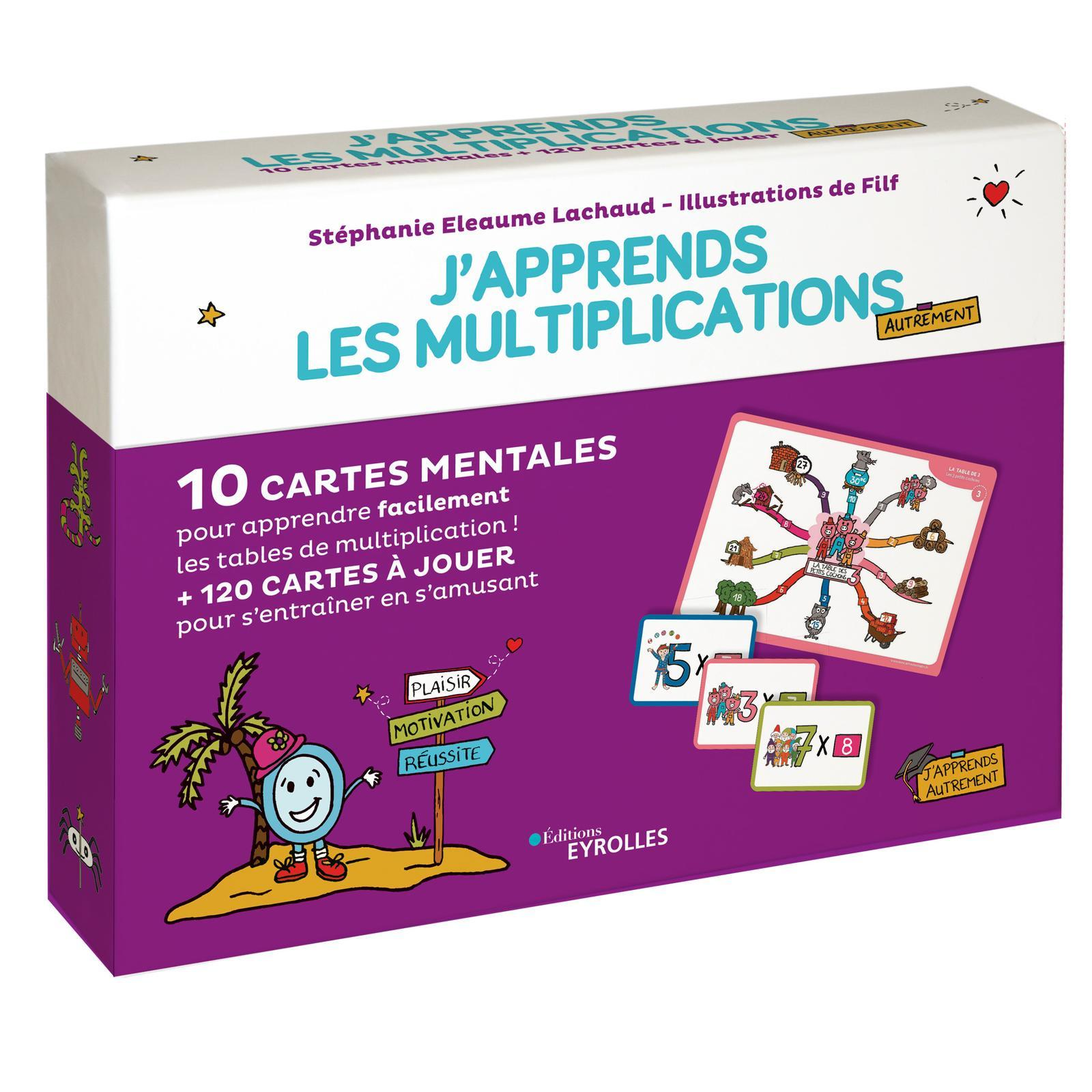 J APPRENDS LES MULTIPLICATIONS AUTREMENT - 10 CARTES MENTALES POUR APPRENDRE FACILEMENT LES TABLES D