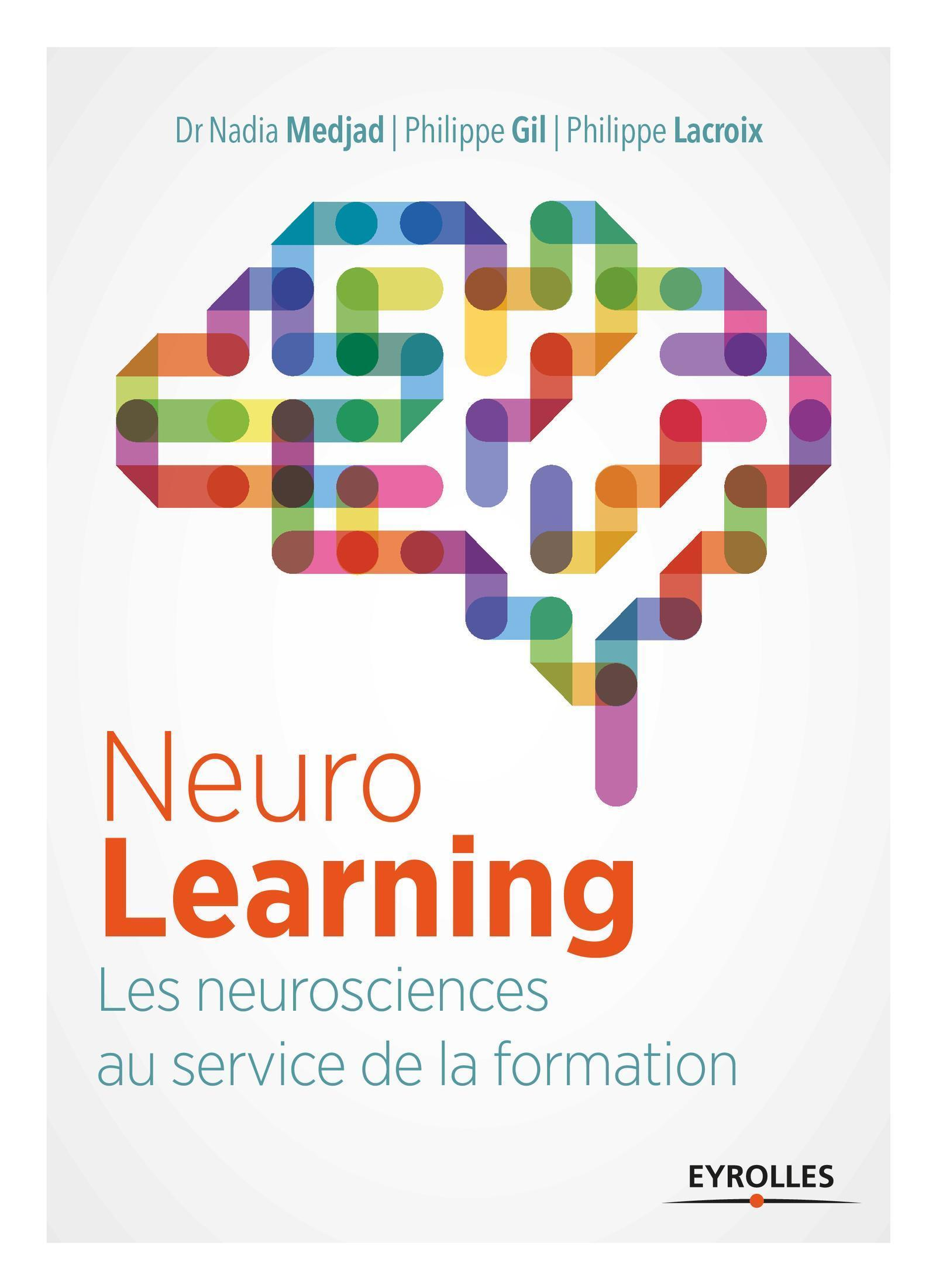 NEUROLEARNING - LES NEUROSCIENCES AU SERVICE DE LA FORMATION