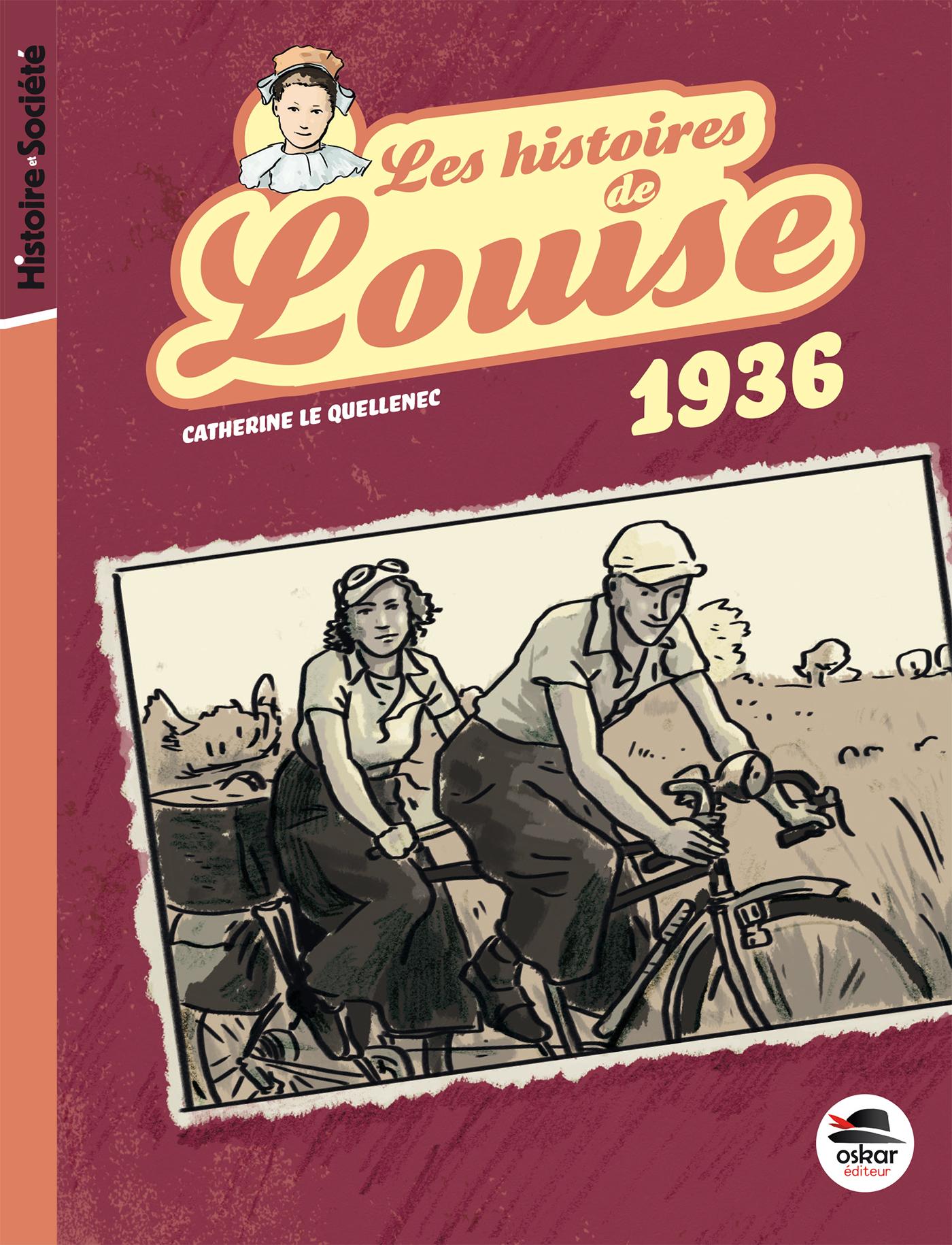 LES HISTOIRES DE LOUISE : 1936