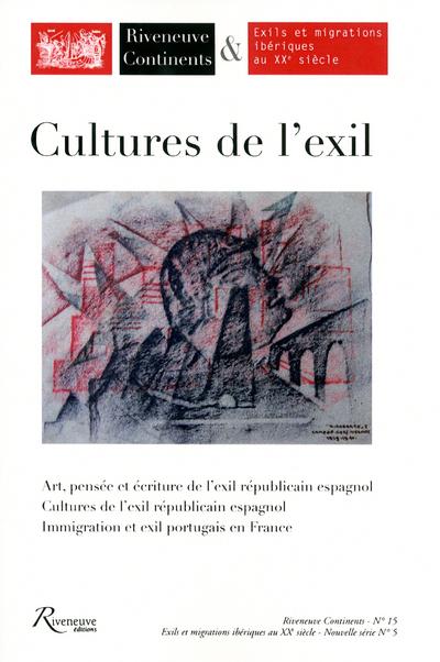 RIVENEUVE CONTINENTS N 15. CULTURES D'EXIL