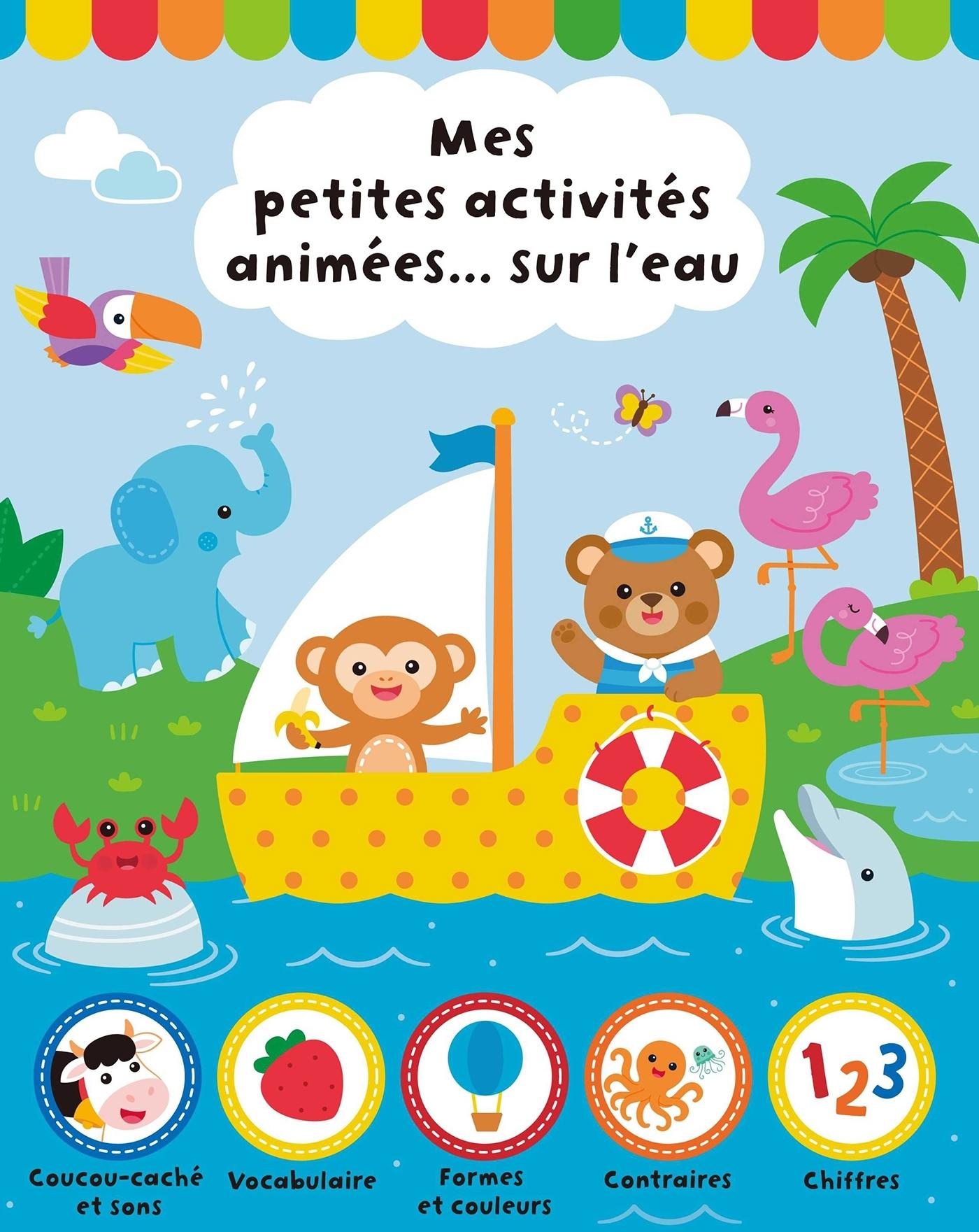 MES PETITES ACTIVITES ANIMEES... SUR L'EAU