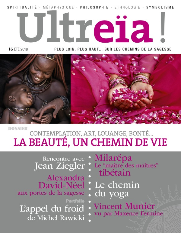 ULTREIA 16 - CONTEMPLATION, ART, LOUANGE, BONTE. LA BEAUTE, UN CHEMIN DE VIE