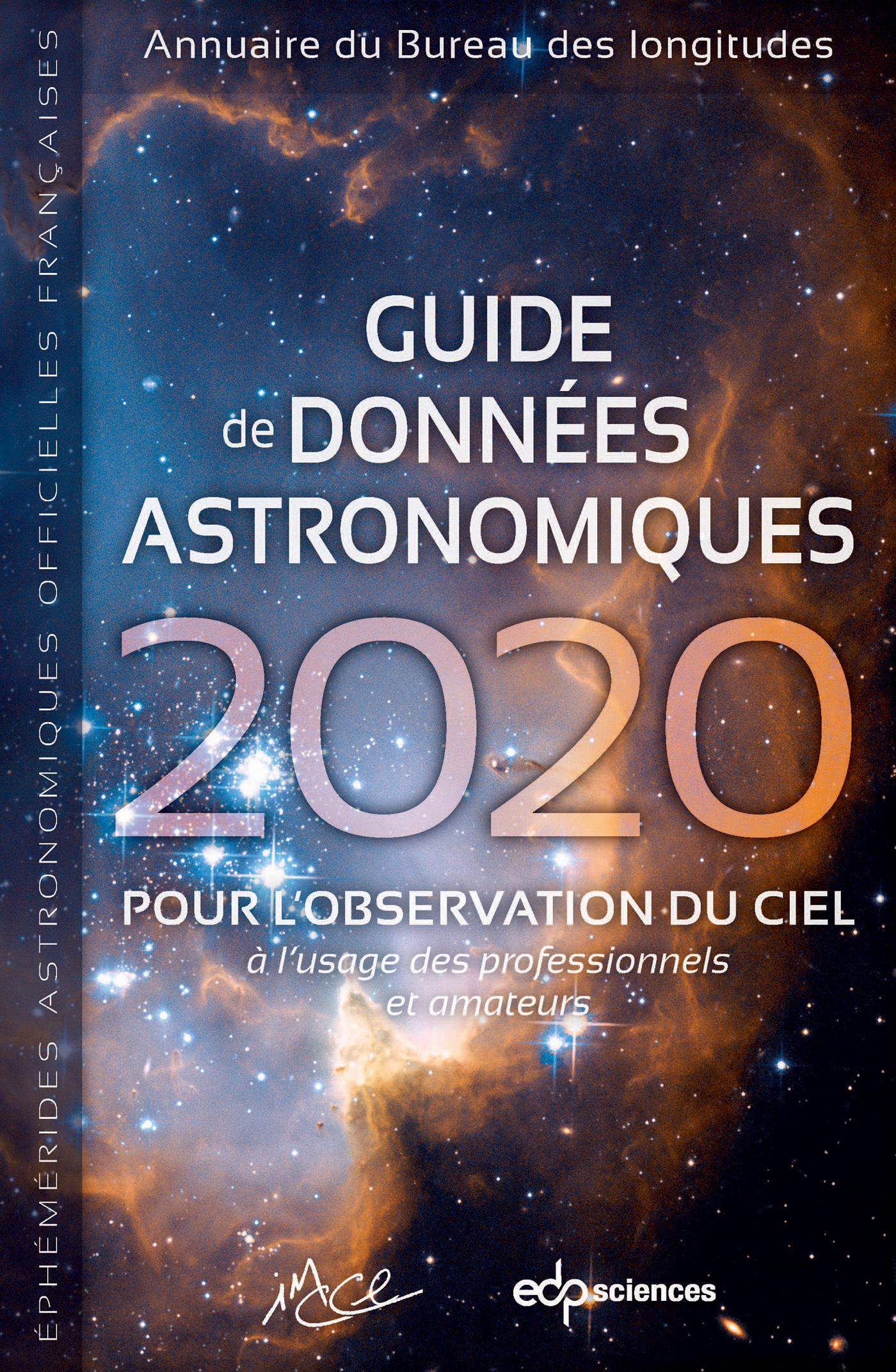 GUIDE DE DONNEES ASTRONOMIQUES 2020 - POUR L'OBSERVATION DU CIEL