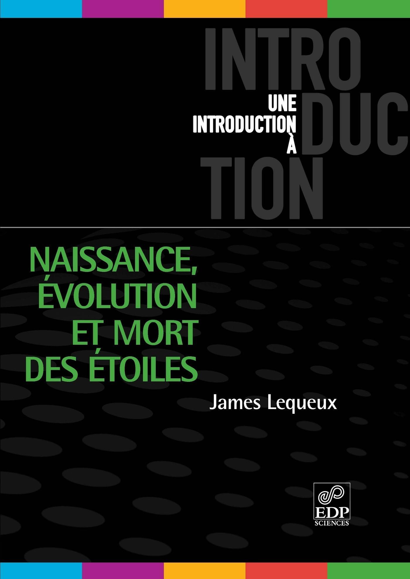 NAISSANCE, EVOLUTION ET MORT DES ETOILES