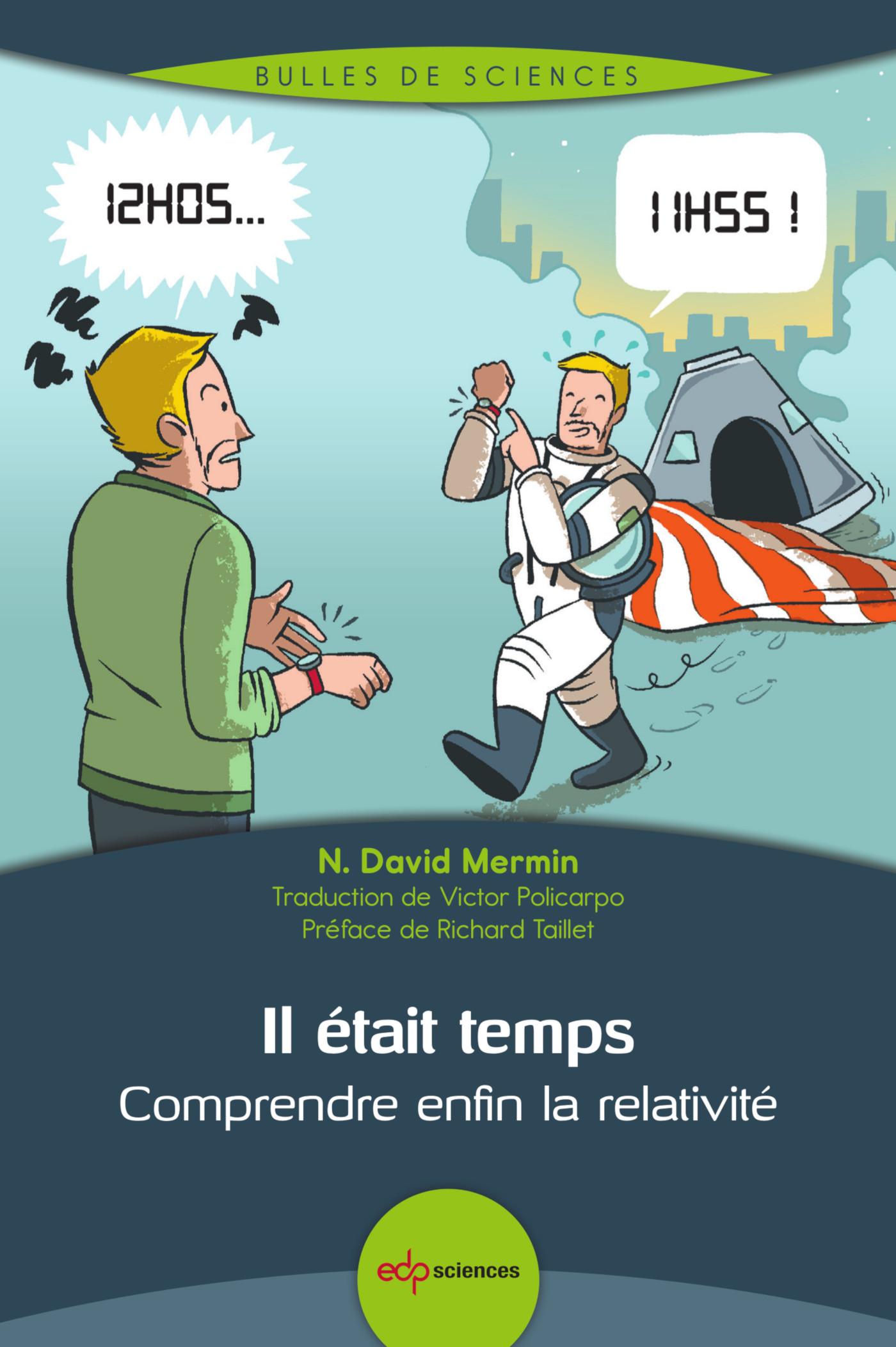 IL ETAIT TEMPS - COMPRENDRE ENFIN LA RELATIVITE