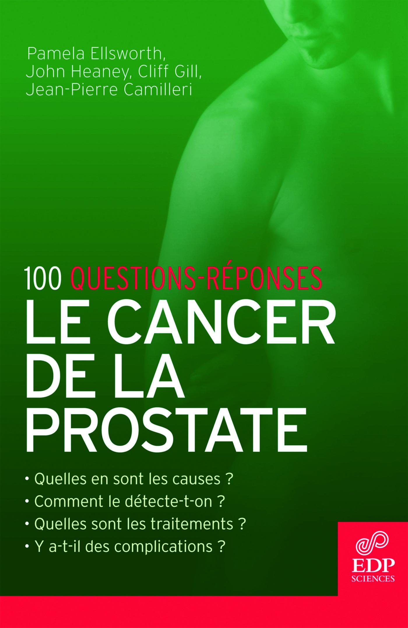 CANCER DE LA PROSTATE - 100 QUESTIONS-REPONSES