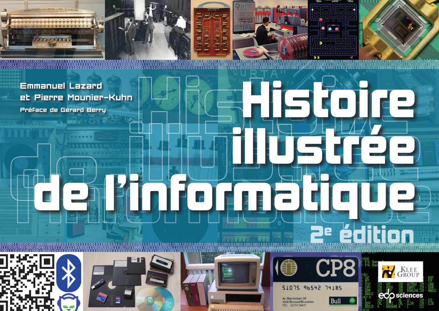 HISTOIRE ILLUSTREE DE L'INFORMATIQUE - 2E EDITION