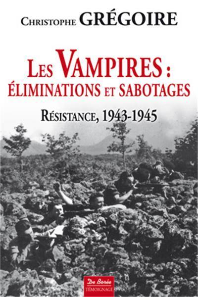 VAMPIRES - ELIMINATIONS ET SABOTAGES (LES)