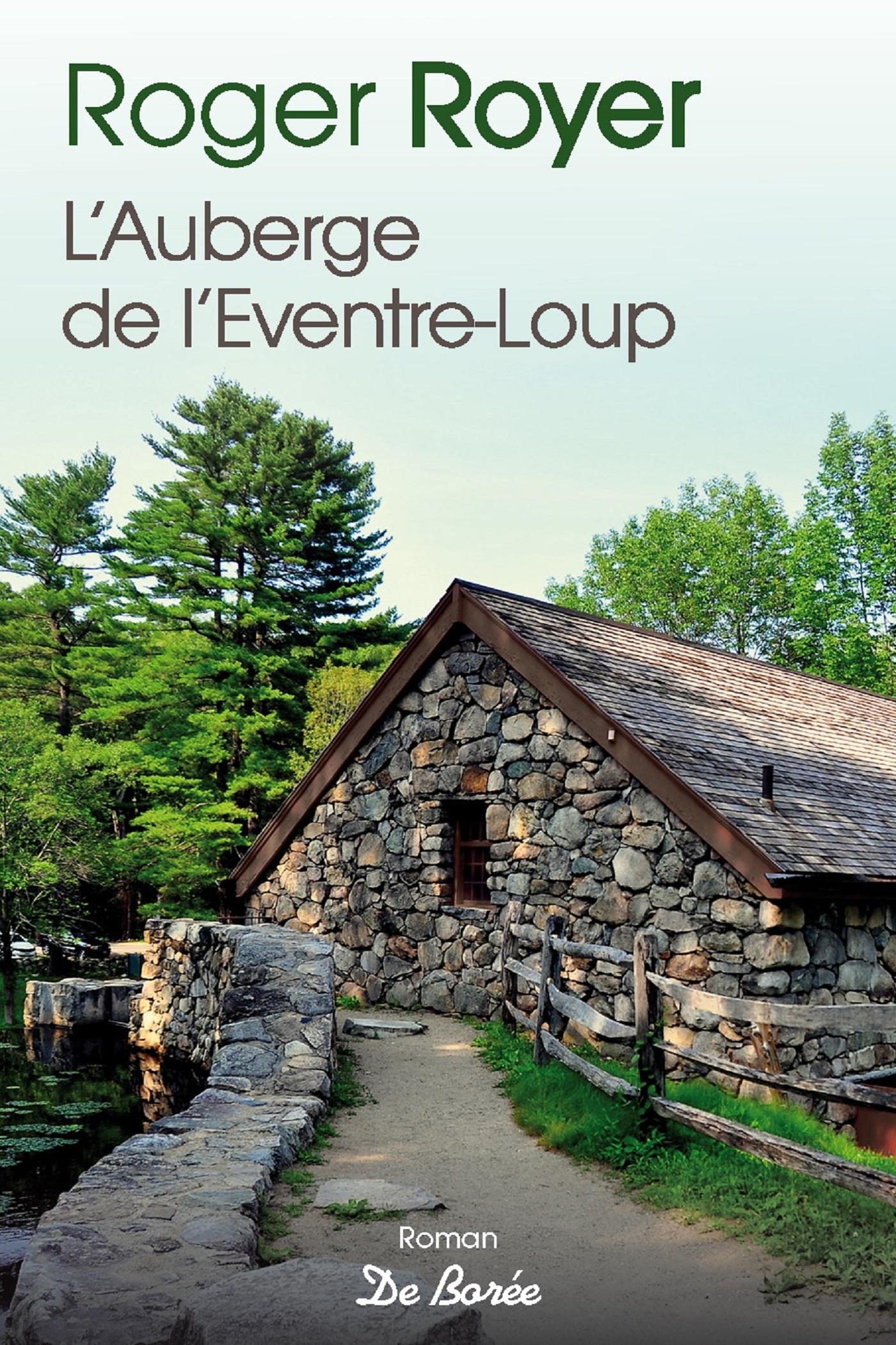 L'AUBERGE DE L'EVENTRE-LOUP