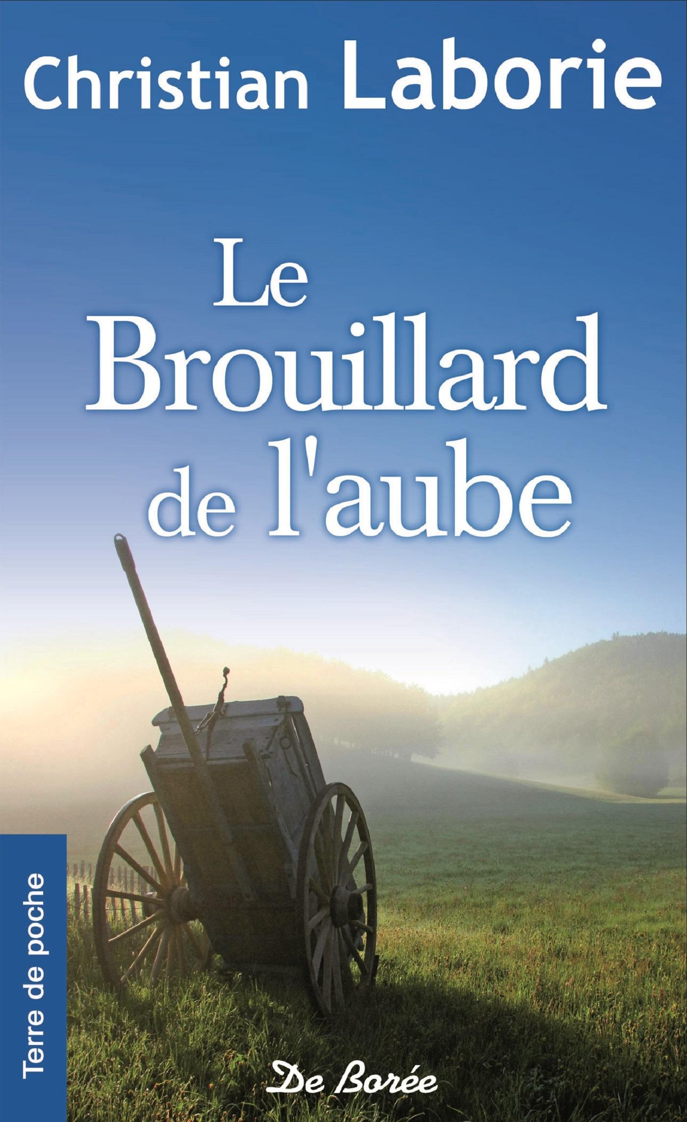 LE BROUILLARD DE L'AUBE