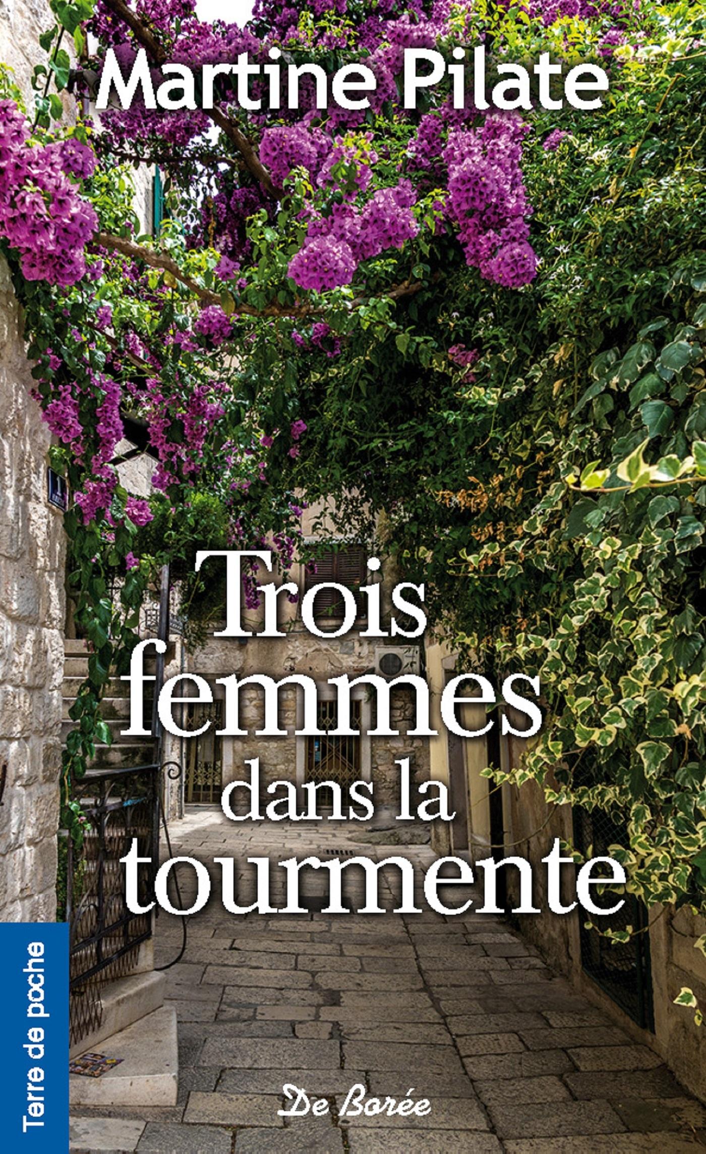 TROIS FEMMES DANS LA TOURMENTE
