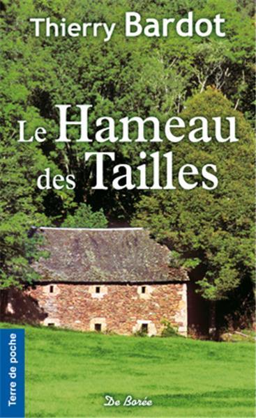 HAMEAU DES TAILLES (LE)