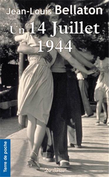 UN 14 JUILLET 1944 ROMAN