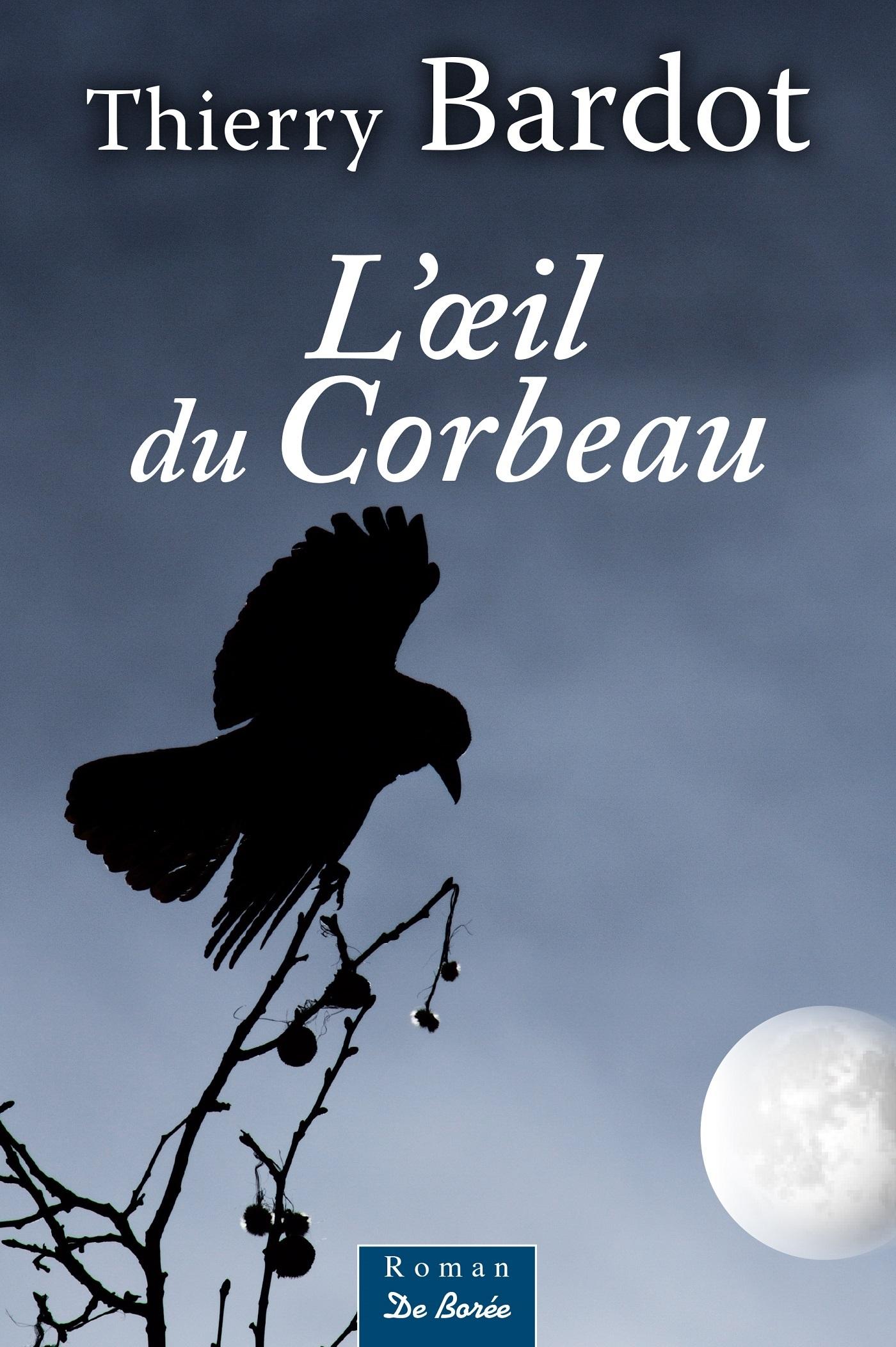 OEIL DU CORBEAU (L')
