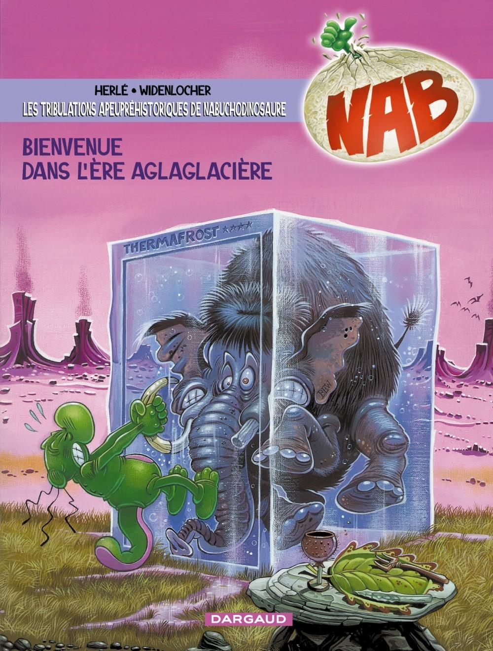 NAB - T11 - BIENVENUE DANS L'ERE AGLAGLACIERE