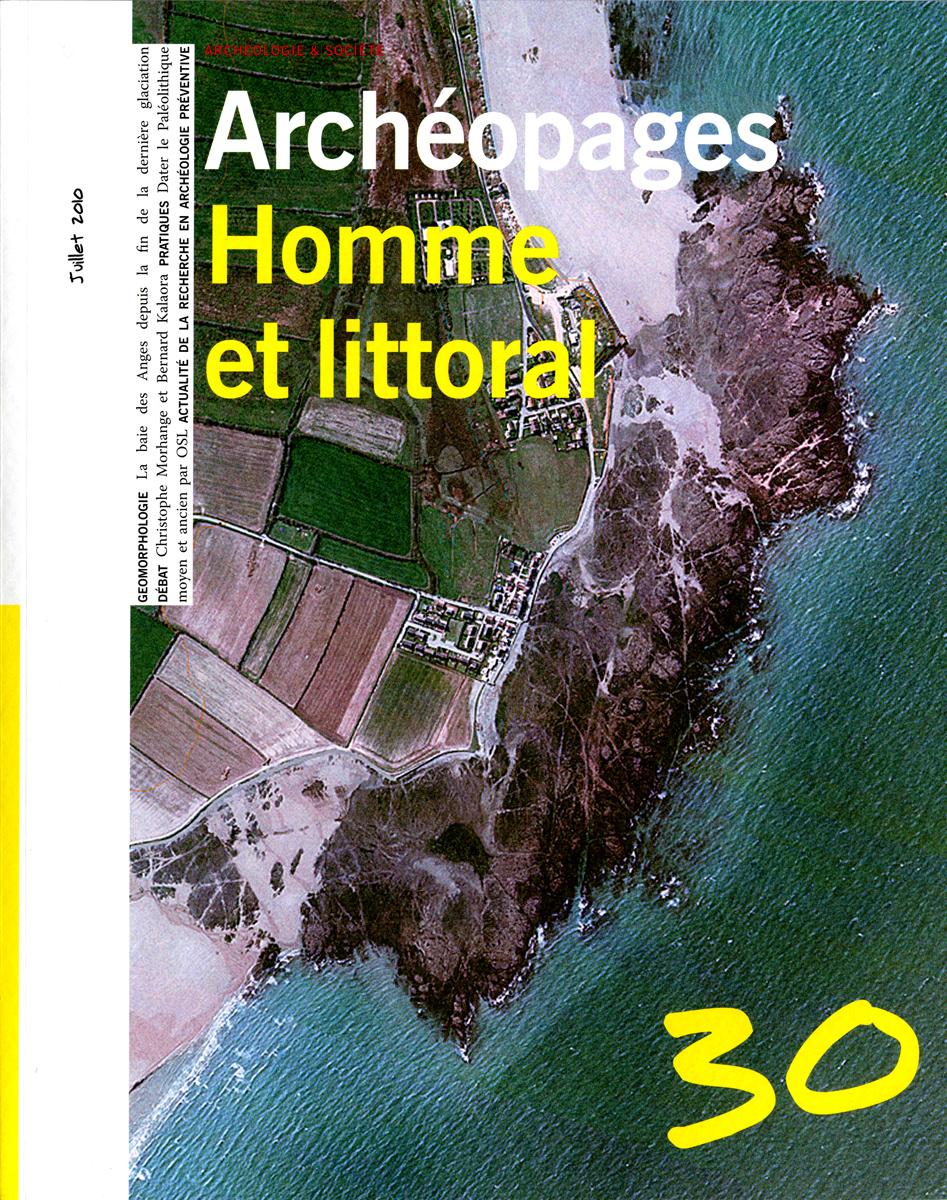 HOMME ET LITTORAL - ARCHEOPAGES N 30 JUILLET 2010