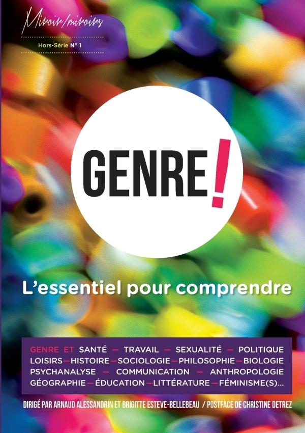 GENRE ! L ESSENTIEL POUR COMPRENDRE MIROIR MIROIR HORS SERIE N°1