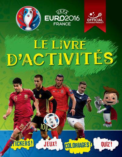 UEFA EURO 2016 FRANCE - LE LIVRE D'ACTIVITES