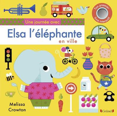 UNE JOURNEE AVEC ELSA L'ELEPHANTE EN VILLE