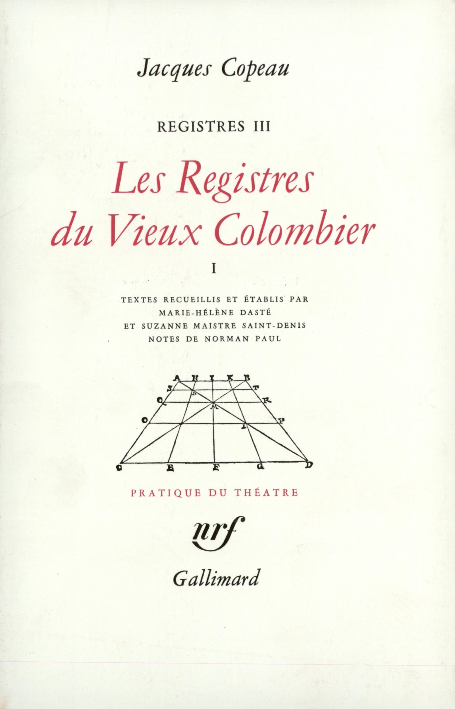 REGISTRES, III, IV ET V : LES REGISTRES DU VIEUX COLOMBIER (TOME 1)