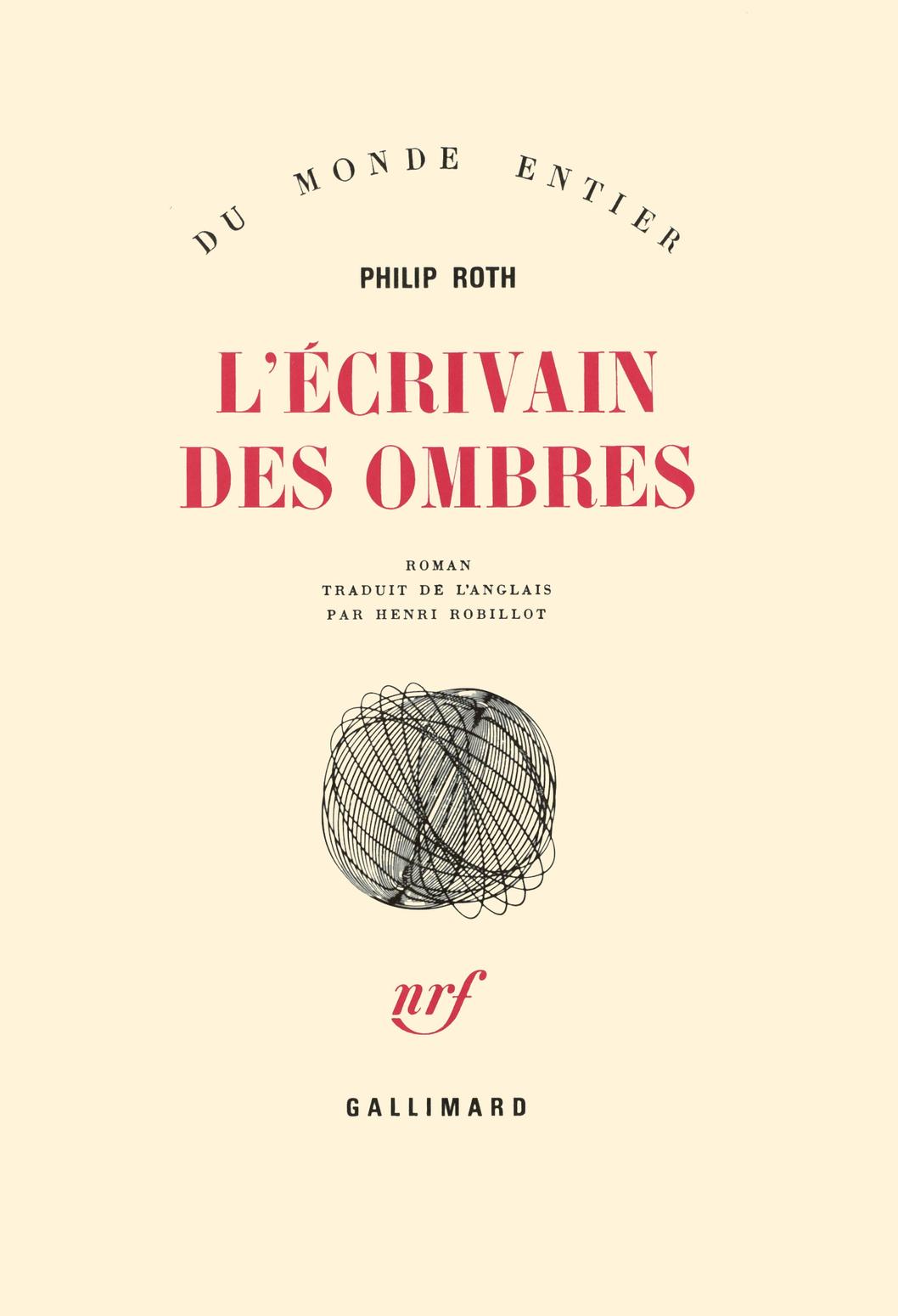 LES LIVRES DE ZUCKERMAN : L'ECRIVAIN DES OMBRES