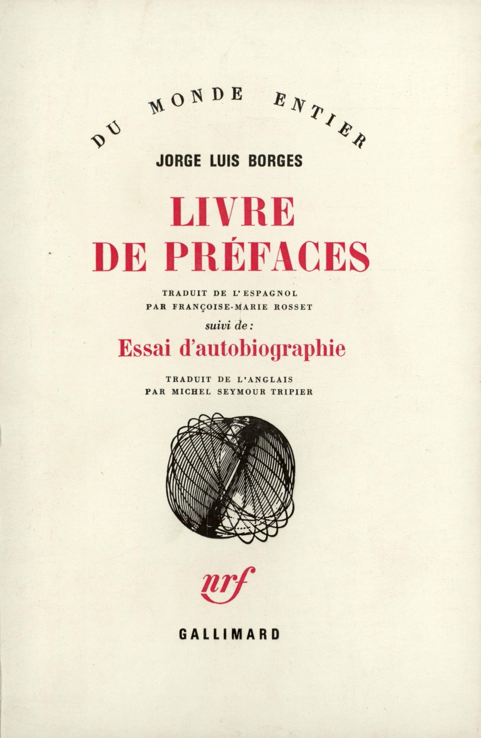 LIVRE DE PREFACES / ESSAI D'AUTOBIOGRAPHIE