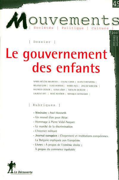 REVUE MOUVEMENTS NUMERO 49 LE GOUVERNEMENT DES ENFANTS