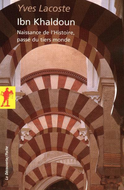 IBN KHALDOUN - NAISSANCE DE L'HISTOIRE, PASSE DU TIERS-MONDE