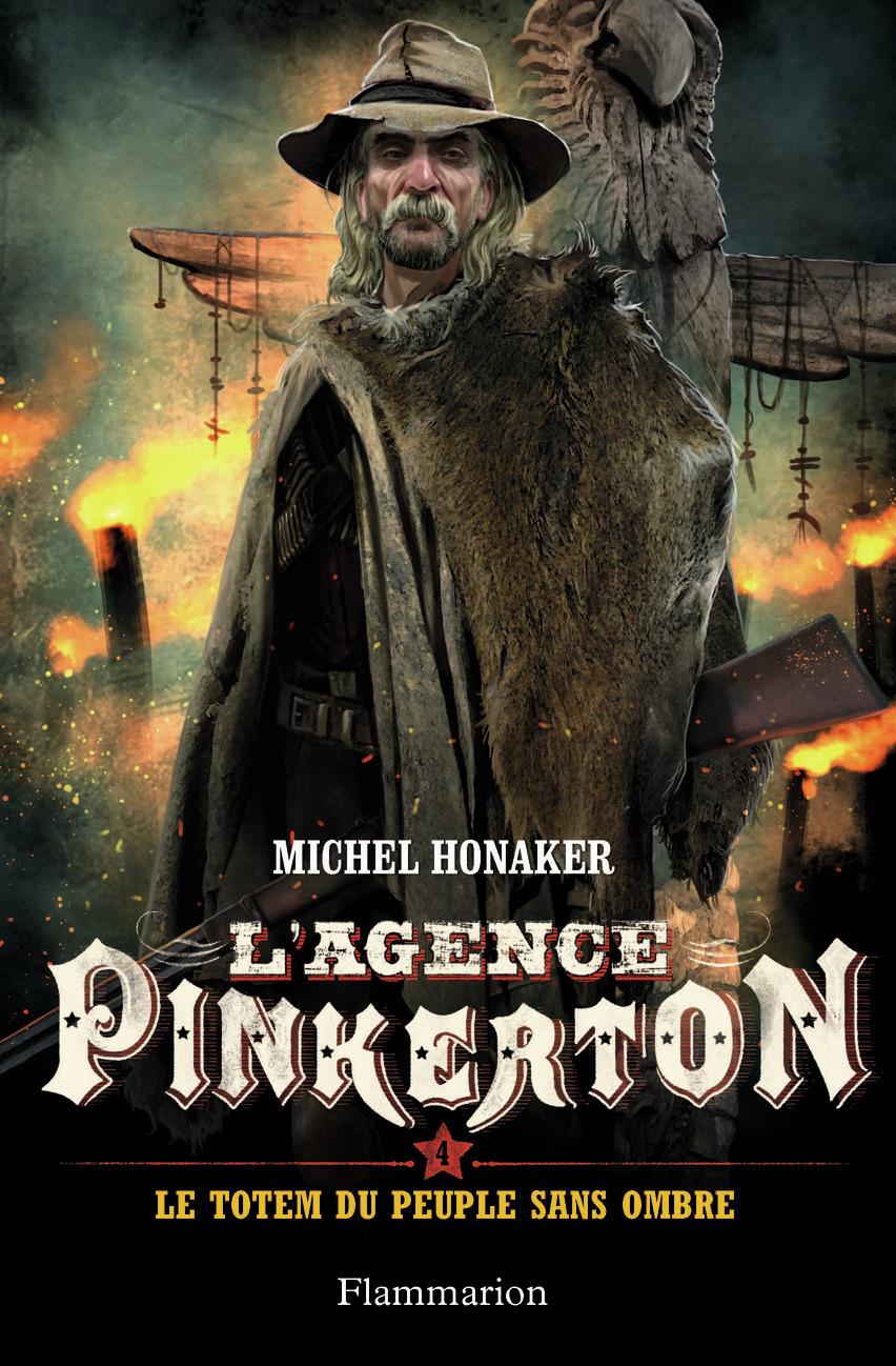 L'AGENCE PINKERTON - T04 - LE TOTEM DU PEUPLE SANS OMBRE