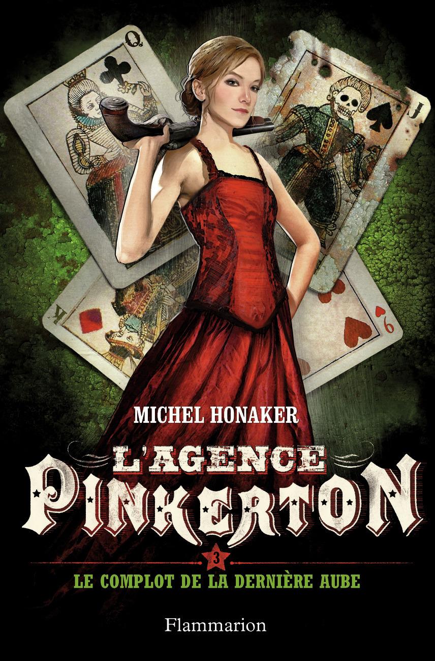 L'AGENCE PINKERTON - T03 - LE COMPLOT DE LA DERNIERE AUBE