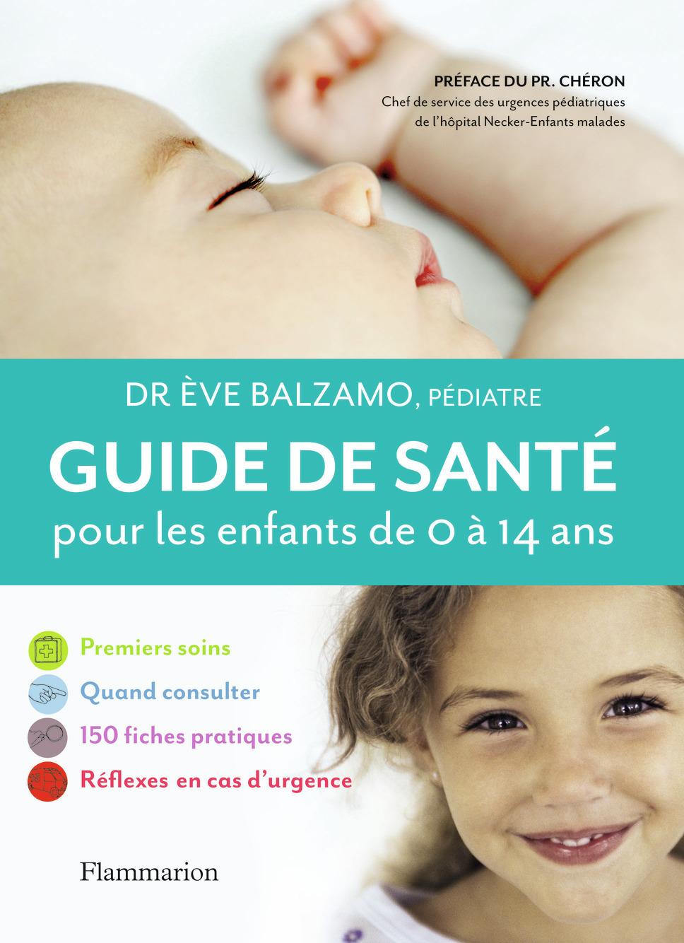 GUIDE SANTE POUR LES ENFANTS DE 0 A 14 ANS