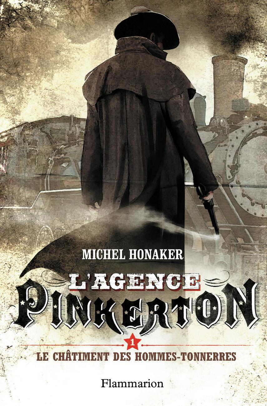 L'AGENCE PINKERTON - T01 - LE CHATIMENT DES HOMMES-TONNERRE