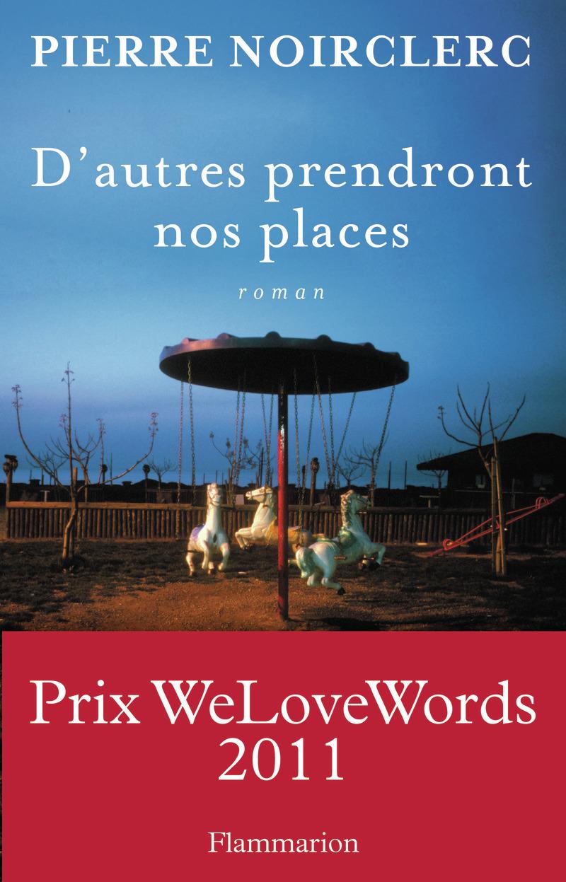 D'AUTRES PRENDRONT NOS PLACES