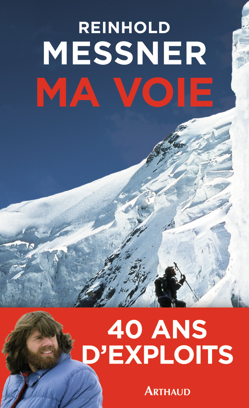 MA VOIE - BILAN D'UN EXPLORATEUR DE LIMITES