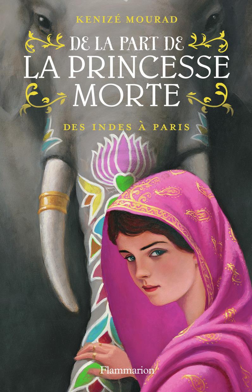 DES INDES A PARIS - DE LA PART DE LA PRINCESSE MORTE - T2
