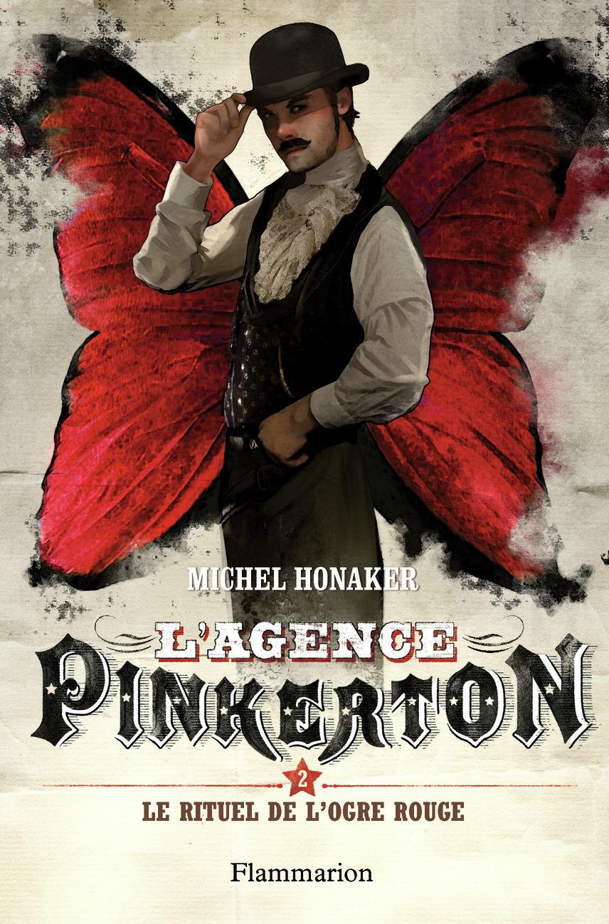 L'AGENCE PINKERTON - T02 - LE RITUEL DE L'OGRE ROUGE
