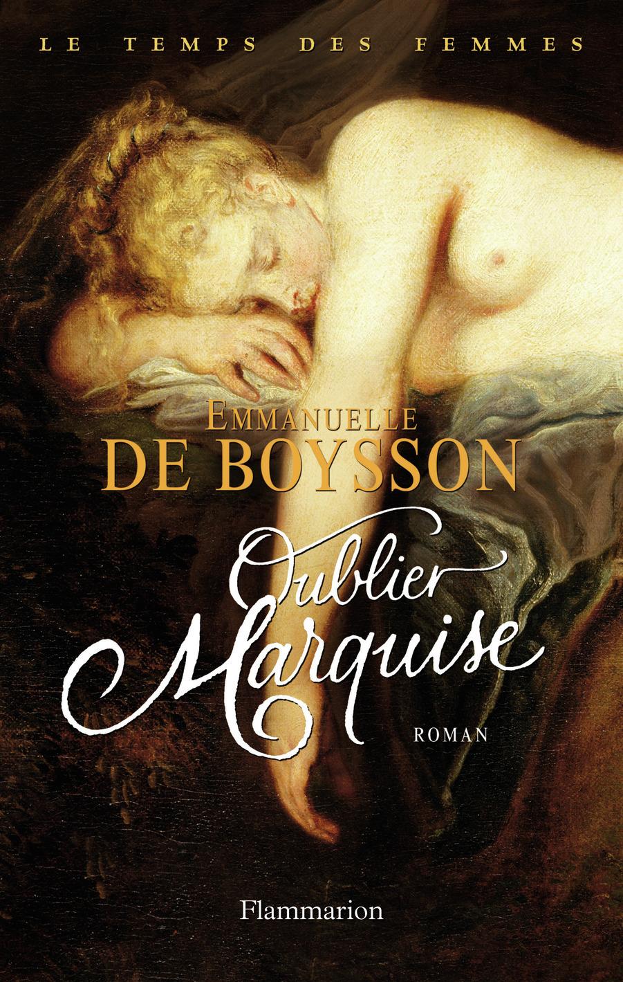 OUBLIER MARQUISE - LE TEMPS DES FEMMES T3