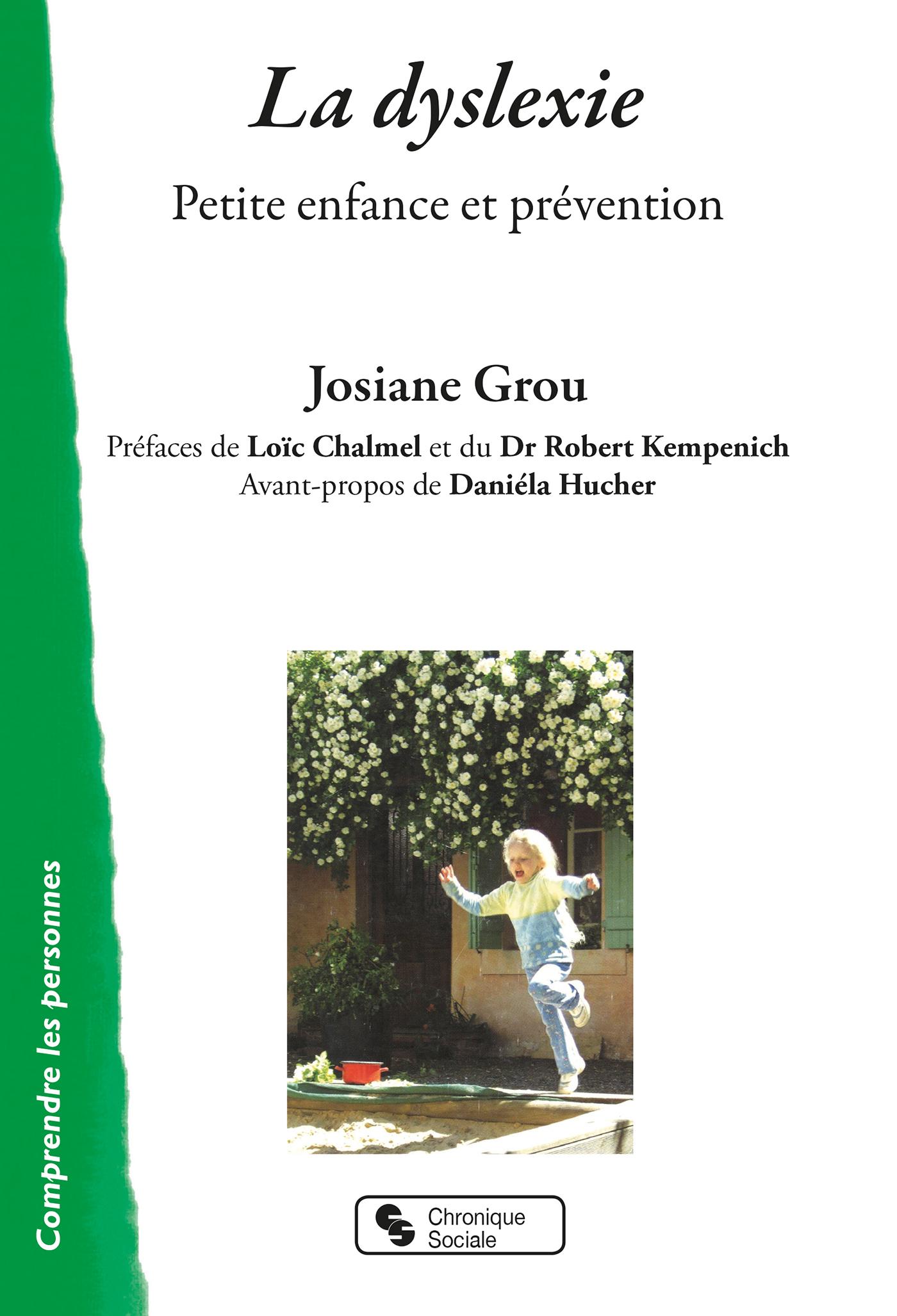 LA DYSLEXIE - PETITE ENFANCE ET PREVENTION