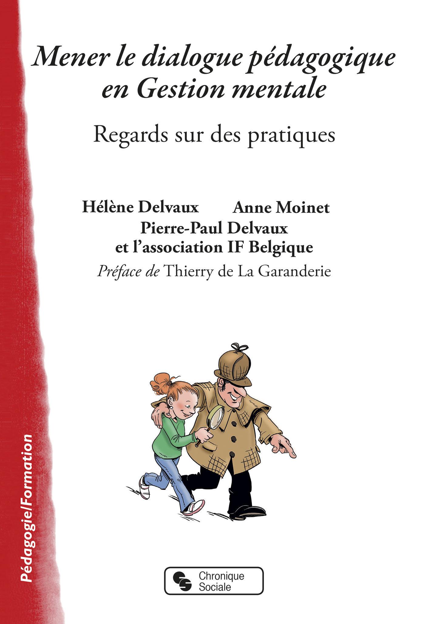 MENER LE DIALOGUE PEDAGOGIQUE EN GESTION MENTALE - REGARDS SUR DES PRATIQUES