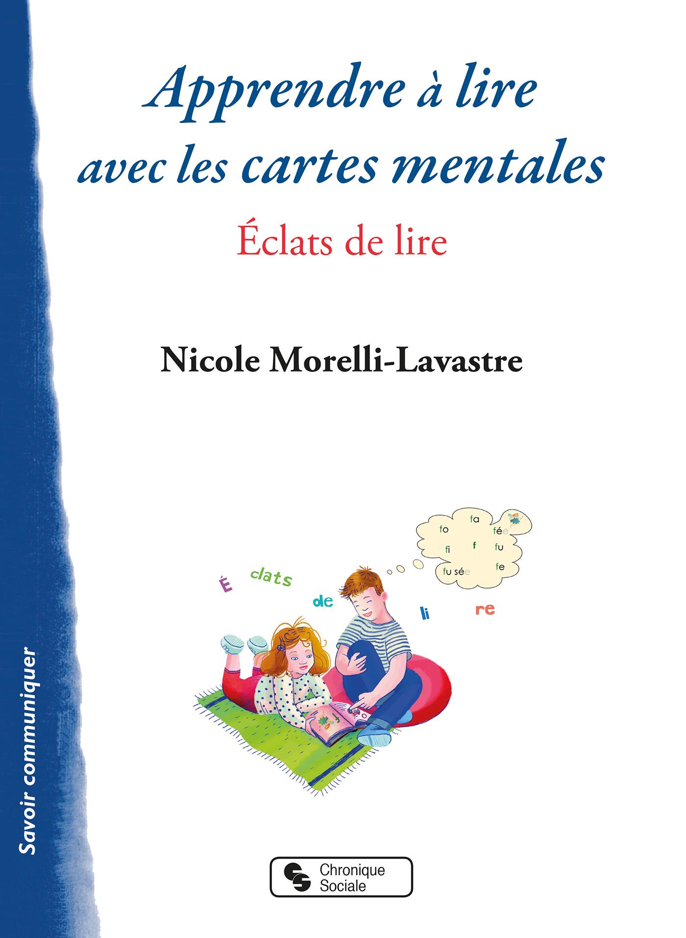APPRENDRE A LIRE AVEC LES CARTES MENTALES - ECLATS DE LIRE