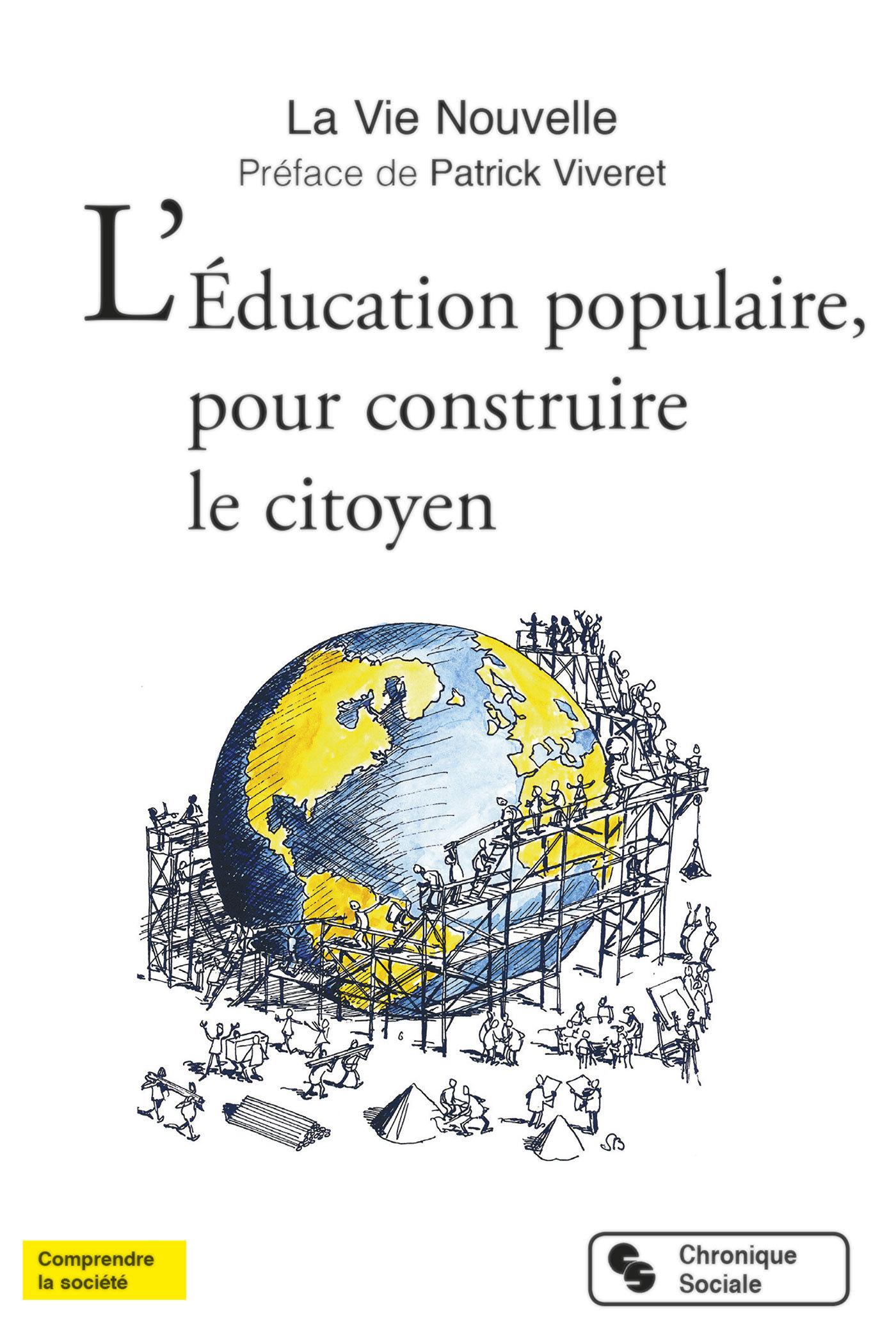 EDUCATION POPULAIRE, POUR CONSTRUIRE LE CITOYEN