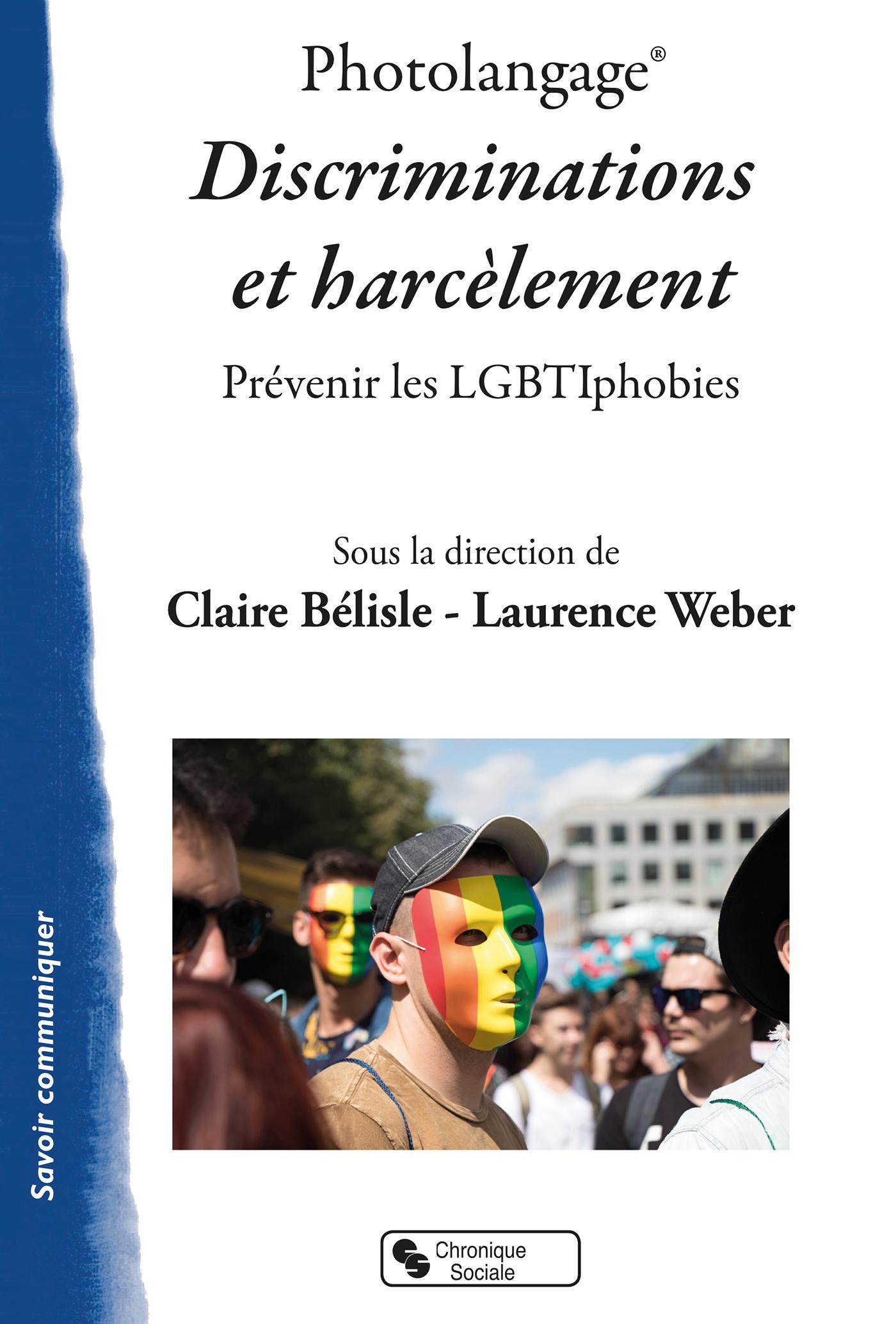 PHOTOLANGAGE  DISCRIMINATIONS ET HARCELEMENT - PREVENIR LES LGBTIPHOBIES